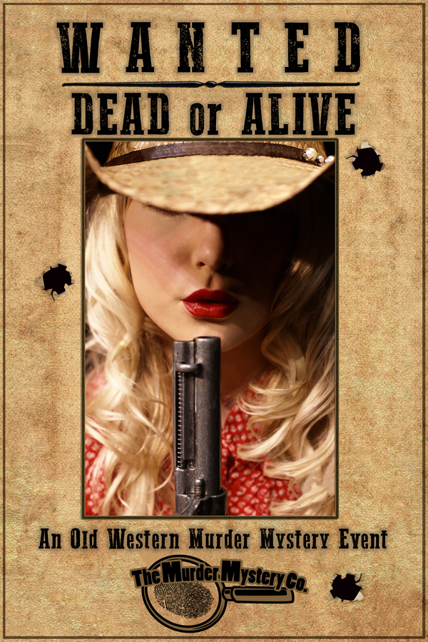 WANTED Dead or Alive The Murder Mystery Company